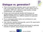 dialogue vs generation5