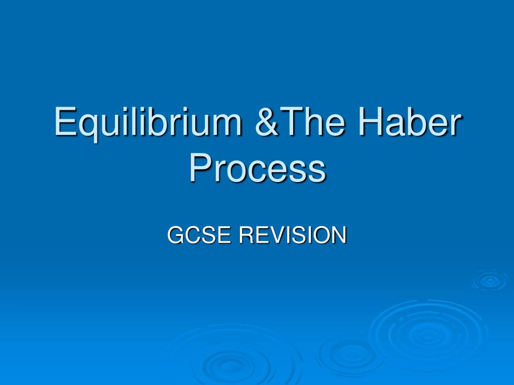 equilibrium the haber process l.