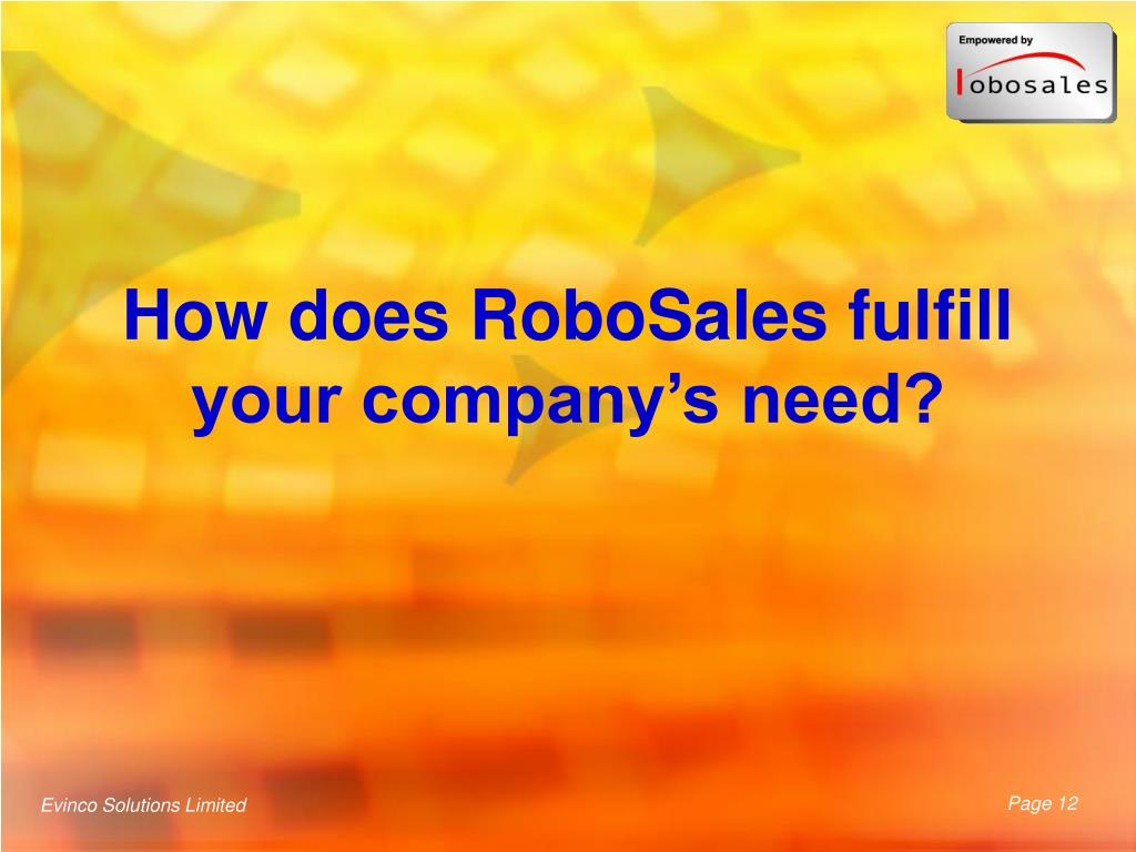 How does RoboSales fulfill your company's need?