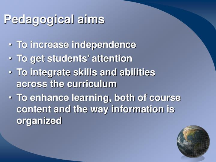 Pedagogical aims