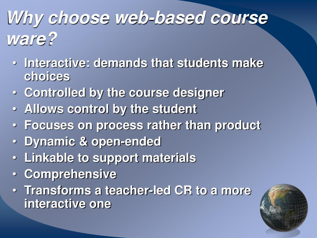 Why choose web-based course ware?