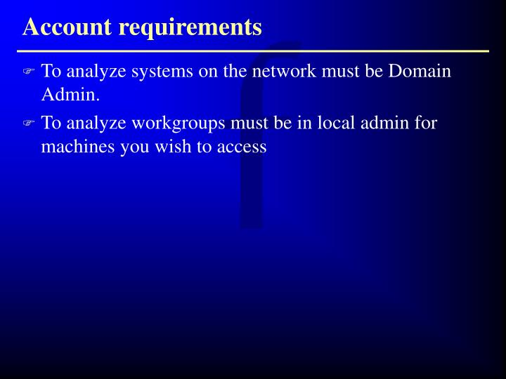 Account requirements