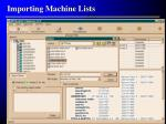 importing machine lists