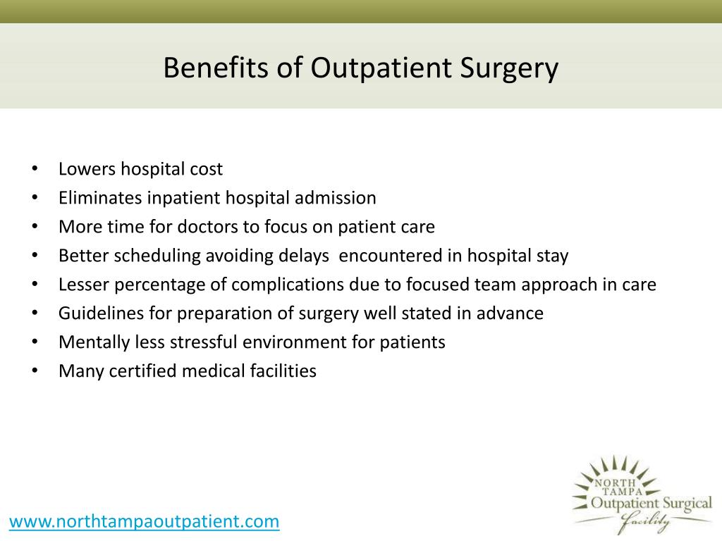 Benefits of Outpatient Surgery