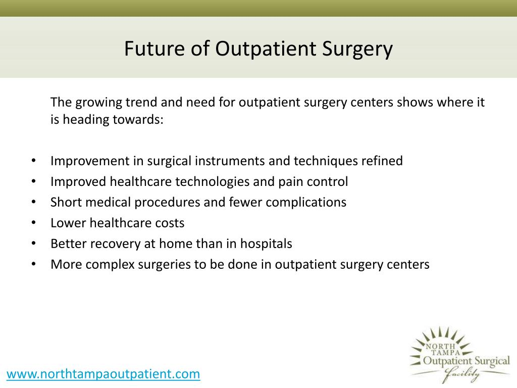 Future of Outpatient Surgery