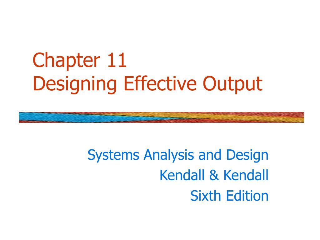 chapter 11 designing effective output l.