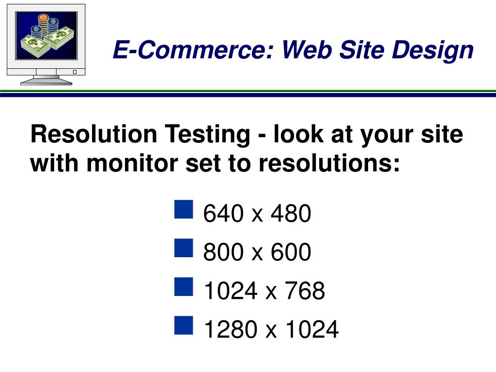 Resolution Testing - look at your site