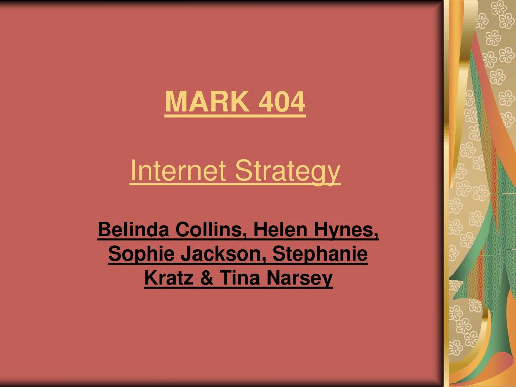 mark 404 internet strategy l.