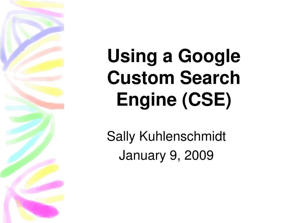 Using a Google Custom Search Engine (CSE)