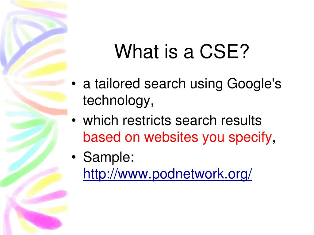 What is a CSE?