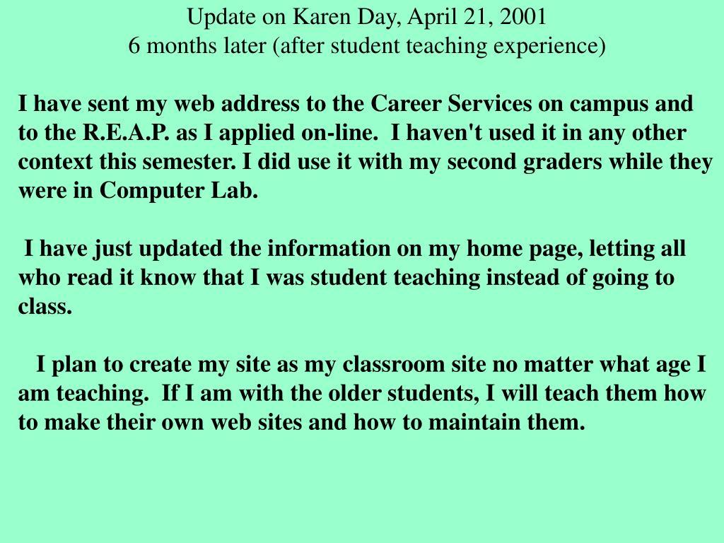 Update on Karen Day, April 21, 2001