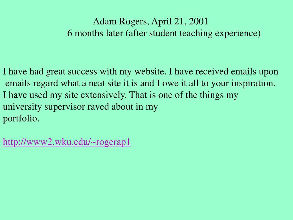 Adam Rogers, April 21, 2001