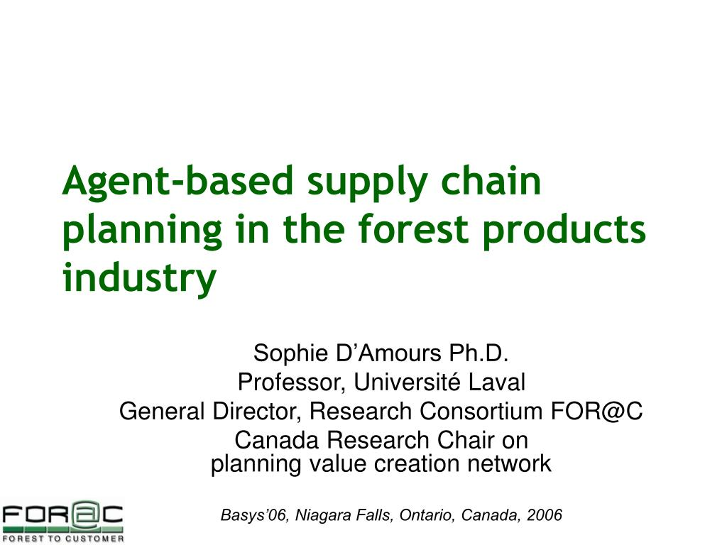 agent based supply chain planning in the forest products industry l.
