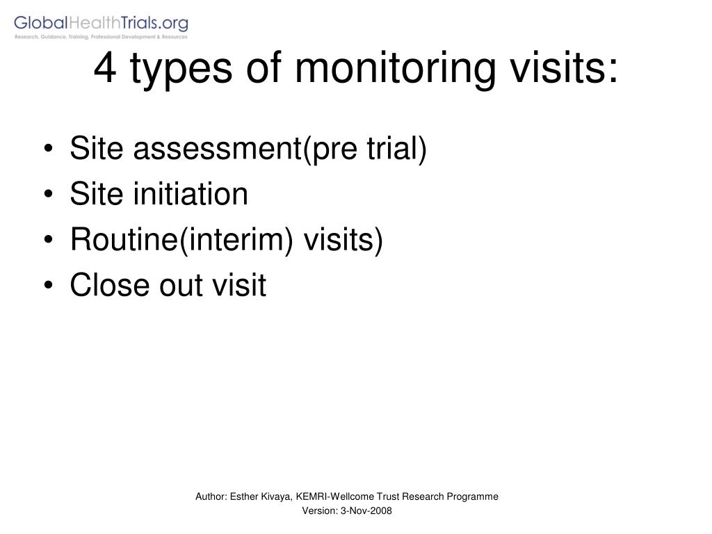 4 types of monitoring visits: