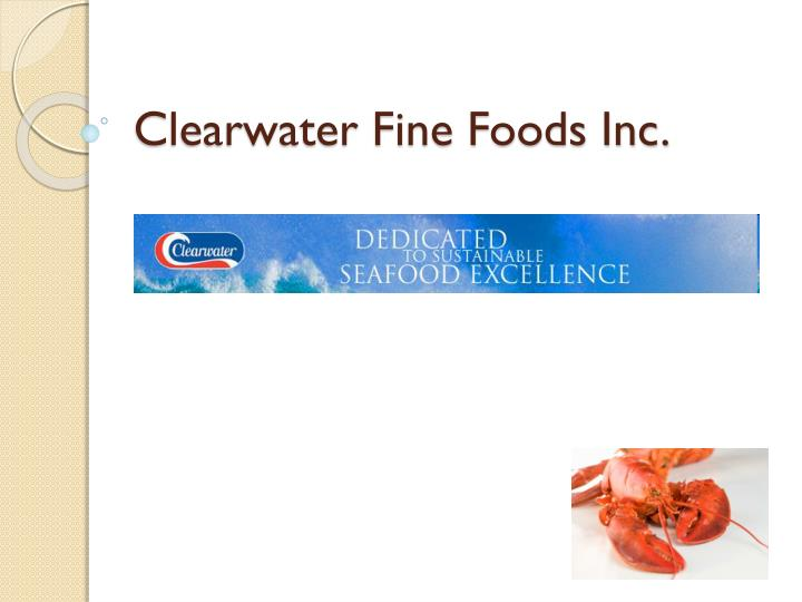 Clearwater fine foods inc