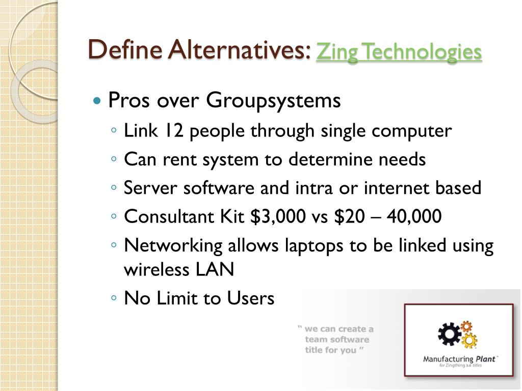 Define Alternatives: