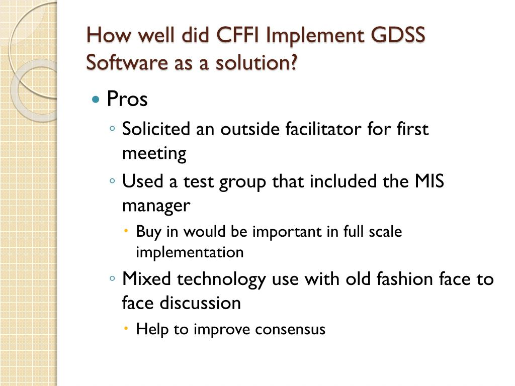 How well did CFFI Implement GDSS Software as a solution?