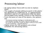 processing labour