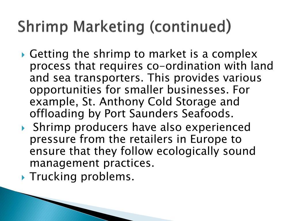Shrimp Marketing (continued