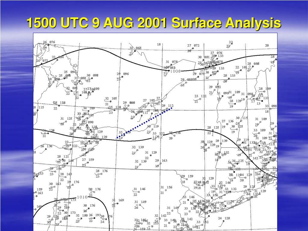 1500 UTC 9 AUG 2001 Surface Analysis