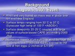 background august 9 2001 event
