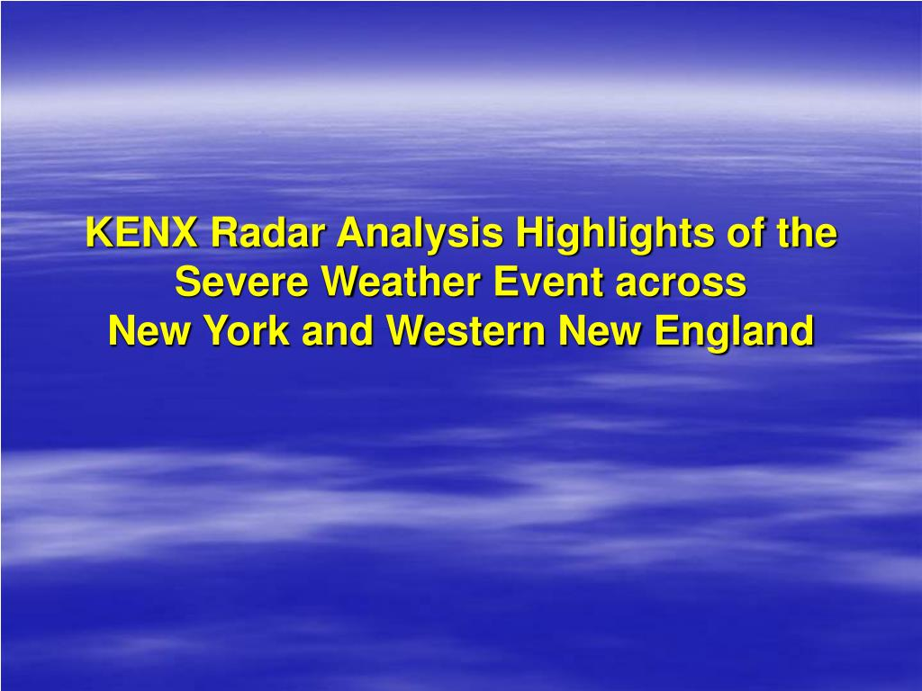 KENX Radar Analysis Highlights of the Severe Weather Event across