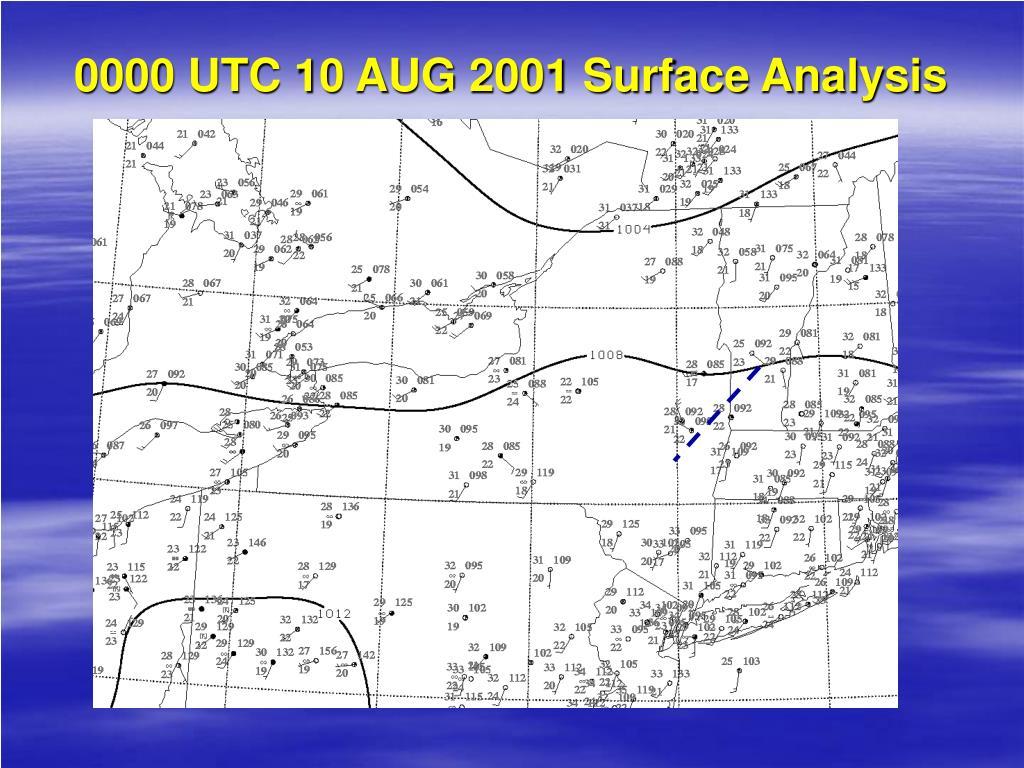0000 UTC 10 AUG 2001 Surface Analysis
