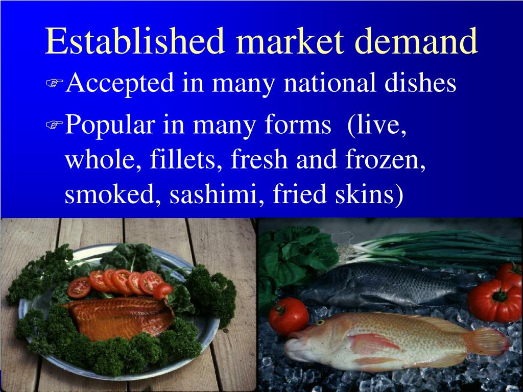 Established market demand