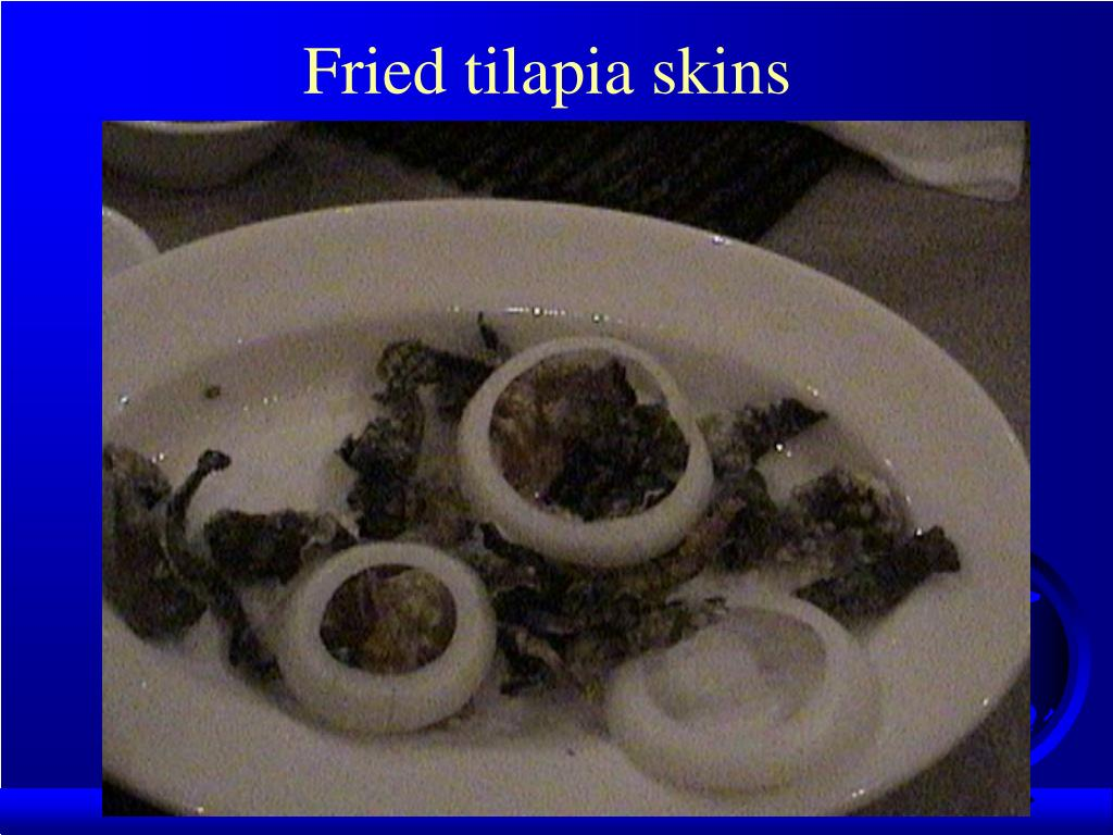Fried tilapia skins