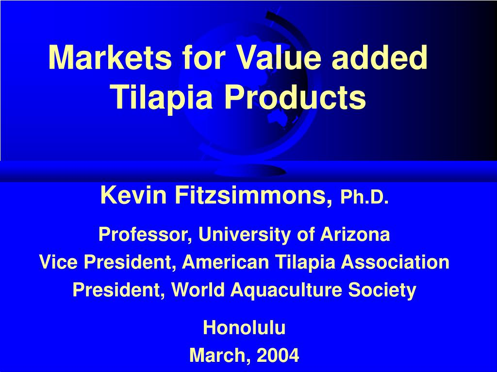 Markets for Value added Tilapia Products