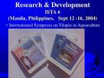 research development ista 6 manila philippines sept 12 16 2004
