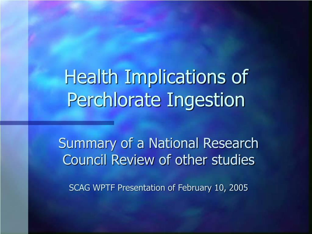 health implications of perchlorate ingestion l.