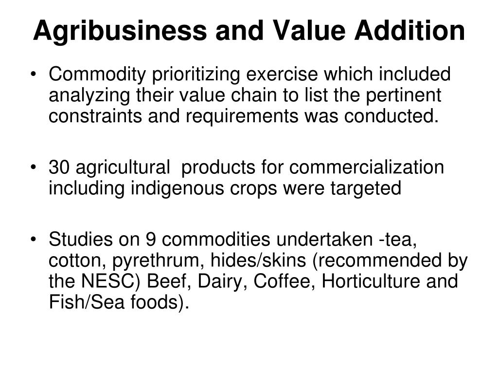 Agribusiness and Value Addition