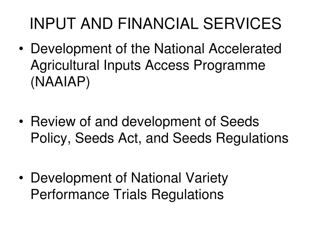 INPUT AND FINANCIAL SERVICES