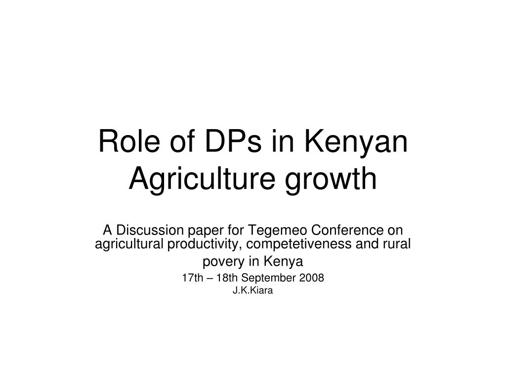 role of dps in kenyan agriculture growth l.