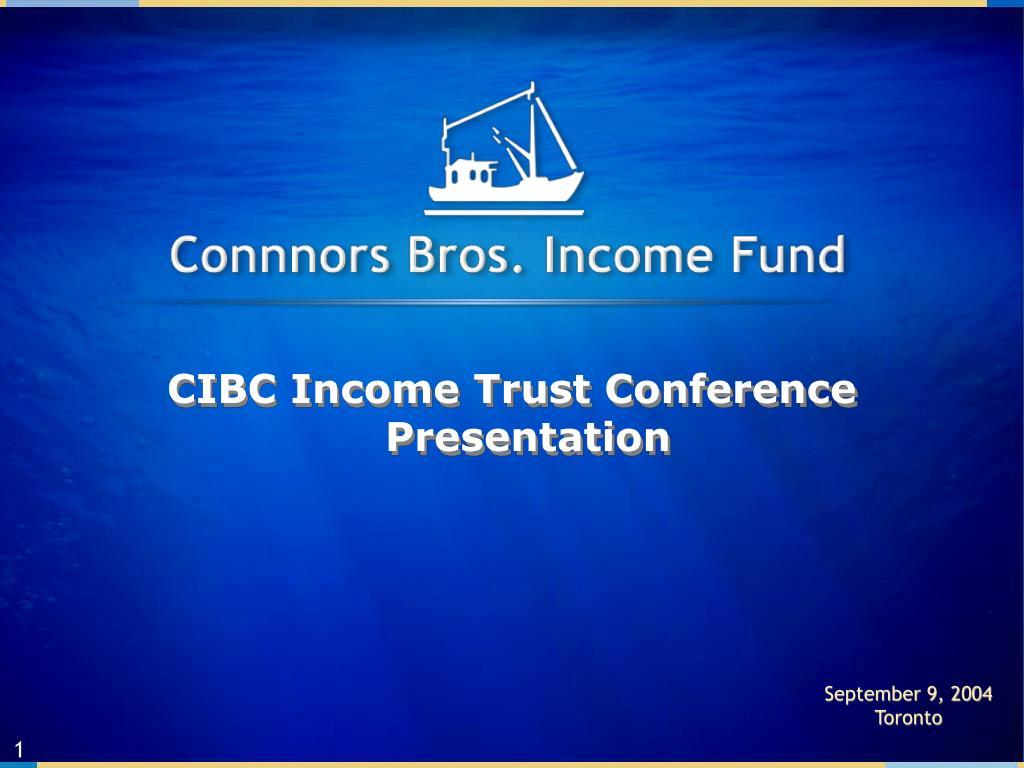 cibc income trust conference presentation l.