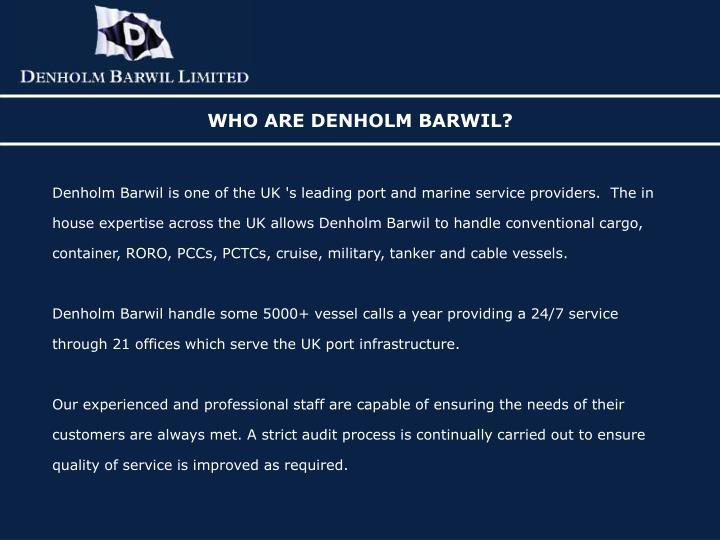 Who are denholm barwil