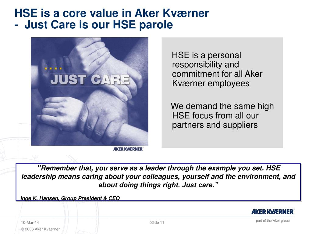 HSE is a core value in Aker Kværner
