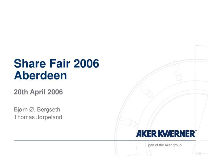 Share fair 2006 aberdeen