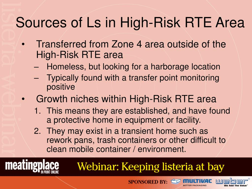 Sources of Ls in High-Risk RTE Area