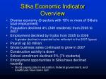 sitka economic indicator overview