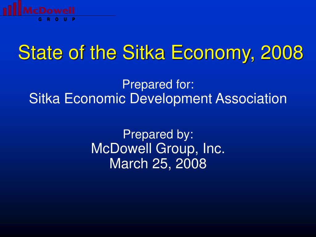 state of the sitka economy 2008 l.