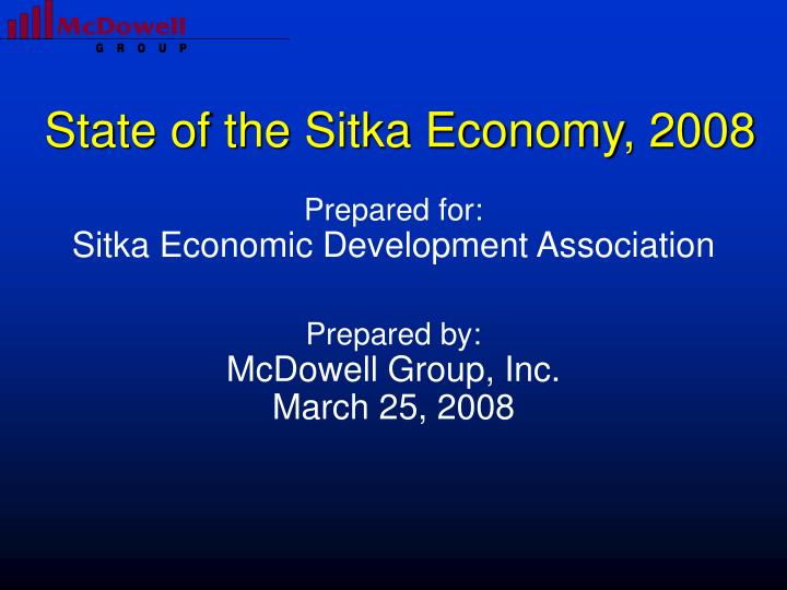 State of the sitka economy 2008