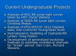 current undergraduate projects