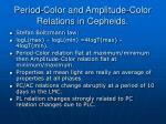 period color and amplitude color relations in cepheids