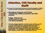attention coe faculty and staff