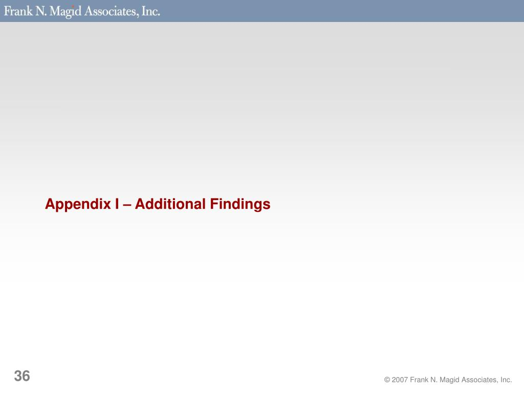 Appendix I – Additional Findings