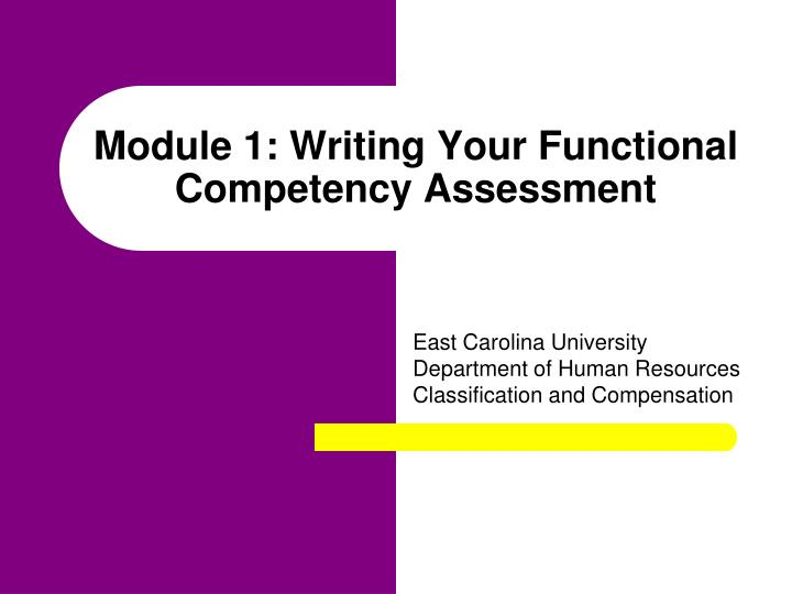 module 1 writing your functional competency assessment n.