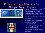 peninsula hospital services inc newport news virginia4