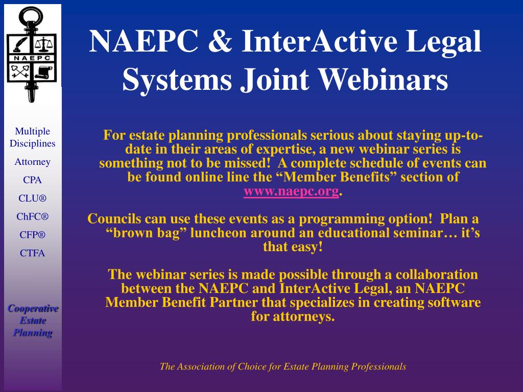 NAEPC & InterActive Legal Systems Joint Webinars